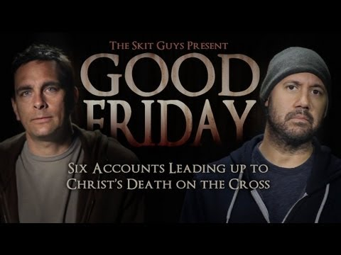 Good Friday | Skit Guys