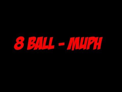 Download Lagu 8 Ball - Muph MP3 Free