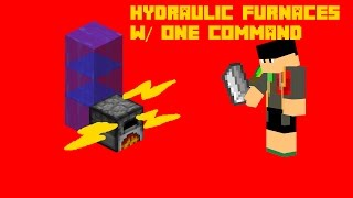 Hydraulic Furnaces with one command! Infinate fuel, but smelts 8x slower! [1.10]
