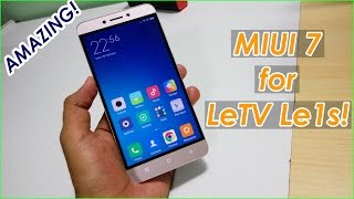 MIUI 7 for LeTV Le 1s ! Amazing ROM! Deadly Combination!
