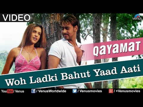 Woh Ladki Bahut Yaad Aati (qayamat) video