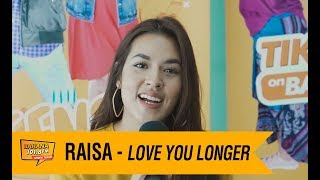 Download Lagu RAISA - Love You Longer, LIVE! Gratis STAFABAND