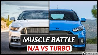 Ford Mustang GT vs Ford Focus RS Top Speed and Acceleration Comparison NA vs Turbo