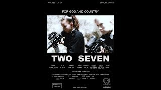 Two Seven Movie Trailer 2019