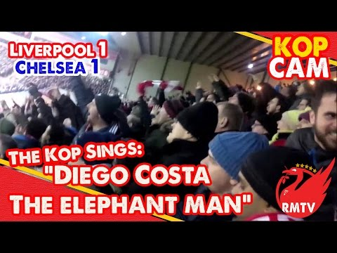 "Liverpool Fans Sing: ""Diego Costa: The Elephant Man"" 