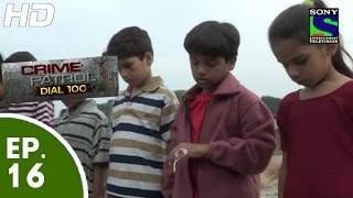 Crime Patrol Dial 100 - क्राइम पेट्रोल - Masoom (Part-2) - Episode 16 - 14th November 2015