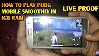 [100% REAL] HOW TO PLAY PUBG MOBILE GAME SMOOTHLY IN 1GB RAM LIVE PROOF    NEW TRICK FIX LAG PROBLEM