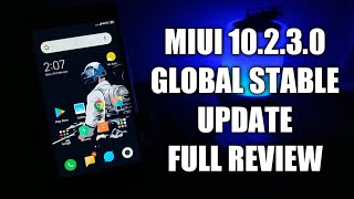 MIUI 10.2.3.0 GLOBAL STABLE UPDATE FULL REVIEW | REDMI NOTE 4 | BUG FIXED? | NEW FEATURES | MIUI
