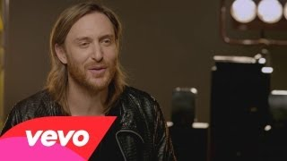 #VEVOCertified, Pt. 4: David Guetta On Making Music Videos