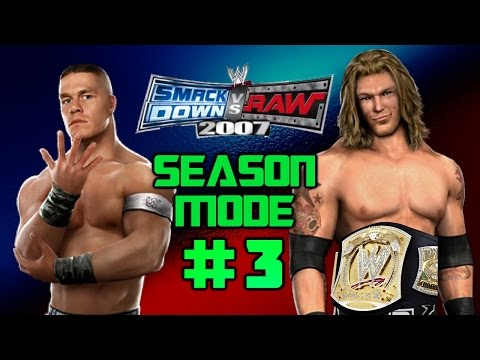 WWE Smackdown vs. Raw 2007 - Season Mode: EP 3 - WRESTLEMANIA (Last Man Standing)