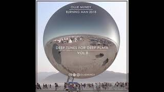 Burning Man 2018 - Deep Tunes for Deep Playa Vol 8