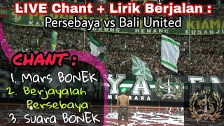 Gemuruh Suara lantang Rally Chant Bonek Tribun Green Nord | Persebaya vs Bali United GBT Sby