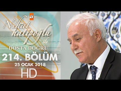 Nihat Hatipoğlu ile Dosta Doğru - 25 Ocak 2018