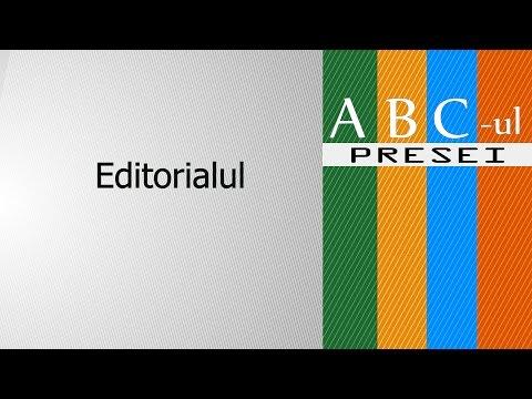 ABC-ul PRESEI Editorialul, coloana vertebrală a mass-media