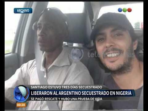 Liberaron al argentino secuestrado en Nigeria - Telefe Noticias