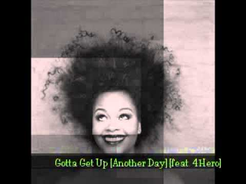 Jill Scott - Gotta Get Up (Another Day)