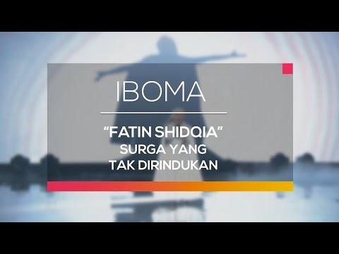 Fatin Shidqia - Surga yang Tak Dirindukan (IBOMA)