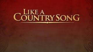 Like A Country Song - Official Teaser Trailer