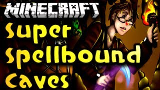 Minecraft Super Spellbound Caves - Ep. 1 - 