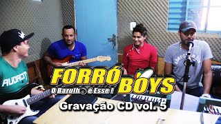 Forró Boys - Gravação CD vol. 5 Estúdio Imagem Interativa