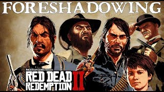 Top 5 Best Foreshadowing Moments in Red Dead Redemption 2