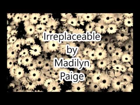 Irreplaceable By Madilyn Paige Lyrics