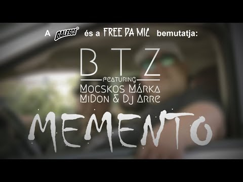 BTZ feat. Mocskos Márka, MiDon, Dj Arre - Memento (Official Music Video)