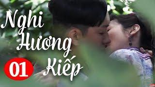 Nghi Hương Kiếp - Tập 1 ( Thuyết Minh ) Phim Bộ Trung Quốc Hay Nhất 2019