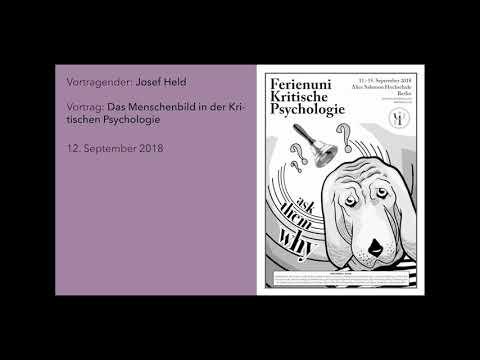 Josef Held (2018) - Menschenbild in der Kritischen Psychologie - Ferienuni 2018