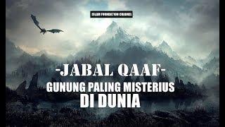 "Download Lagu ""JABAL QAAF"", Gunung Paling Misterius di Dunia Gratis STAFABAND"
