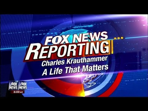Charles Krauthammer - Fox News Reporting Special (COMPLETE)  'A Life That Matters' - 10-25-13