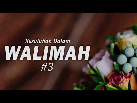 Kesalahan - Kesalahan dalam Walimah #3 & Adab - Adab Pernikahan - Ustadz Mukhlis Biridha