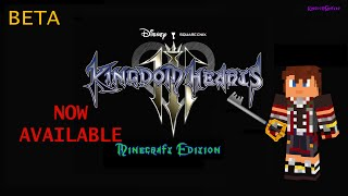 Kingdom Hearts III - Minecraft Edition BETA v1 - NOW AVAILABLE!! (HD)