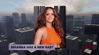 Does Rihanna has a new boo? | Rumor Report