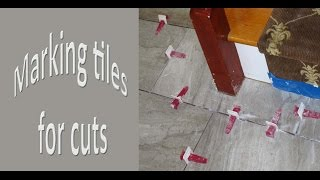 Easy way to Measure  and mark ceramic tile for cuts.