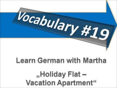 Holiday Flat - Vacation Apartment - Vocabulary #19 - Learn German with Martha - Deutsch lernen
