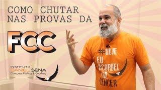 Como chutar nas provas da FCC | Daniel Sena