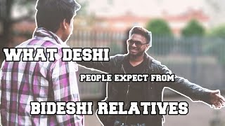 What deshi people expect from their bideshi relatives | B-deshi ft. Sheikh Akbar