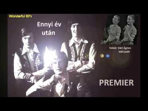 Premier együttes  -  Ennyi év után