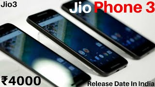 Jio Phone 3 Specifications Unboxing Trailer Review Release Date in India Pakistan