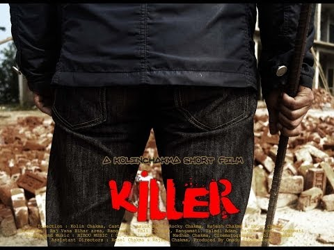 killer A Chakma Short Film By Omadu! Productions video