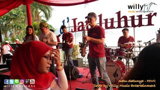 Satu satunya - HIVI! (Cover by Willy Music Entertainment)
