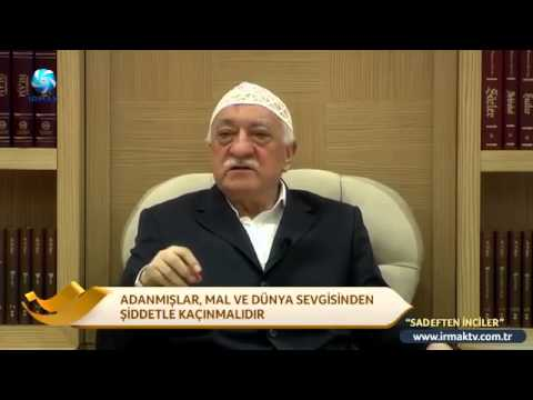 Muhterem Fethullah Gülen Hocaefendi   Mal ve Dünya Sevgisi
