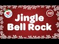 Jingle Bell Rock Christmas Song | Children Love to Sing & Dance