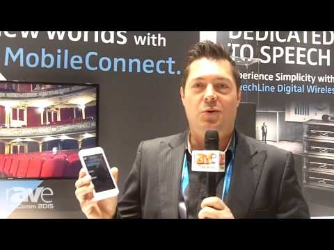 InfoComm 2015: Sennheiser Introduces MobileConnect Streaming Technology