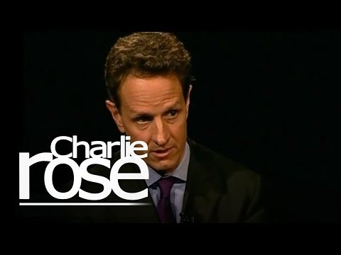 Charlie Rose -Timothy Geithner, U.S. Treasury Secretary