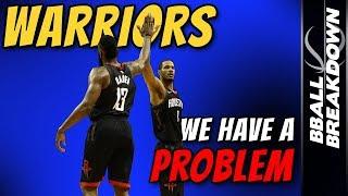 WARRIORS: We Have A PROBLEM
