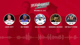 SPEAK FOR YOURSELF Audio Podcast (11.22.17) with Colin Cowherd, Jason Whitlock | SPEAK FOR YOURSELF