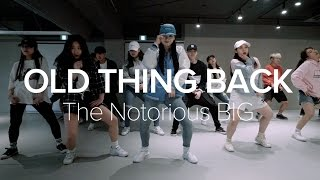 Old Thing Back - The Notorious B.I.G. / Sori Na Choreography
