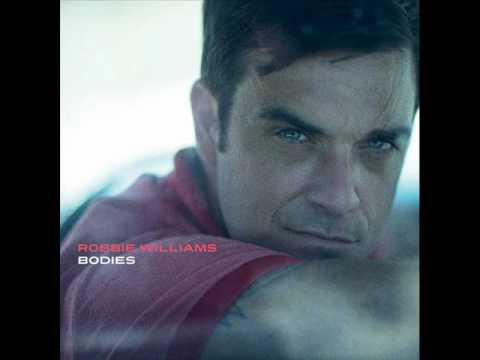 Robbie Williams - Bodies